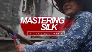 Mastering Silk in Suzhou